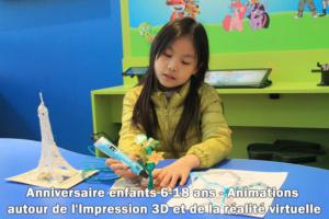 Anniversaires enfants - Animations autour de l'impression 3D et de la Réalité Virtuelle